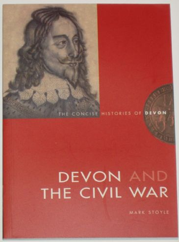 Devon and the Civil War, by Mark Stoyle